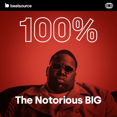 100% The Notorious BIG playlist