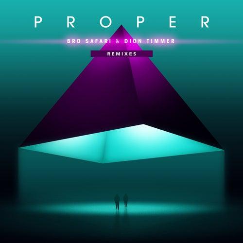 Proper - Remixes