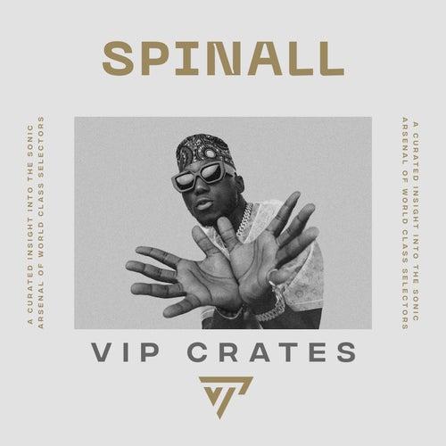 Spinall - VIP Crates Album Art