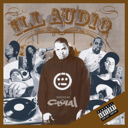 Ill Audio (Hosted by Casual)