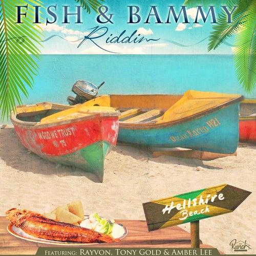 Fish & Bammy Riddim - EP