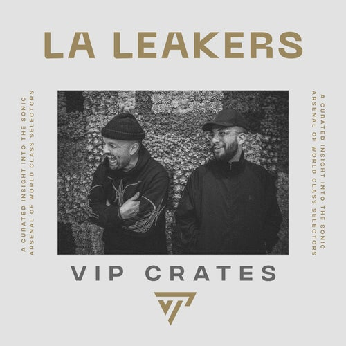 LA Leakers - VIP Crates playlist