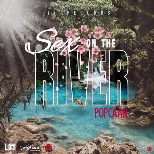 Sex On The River