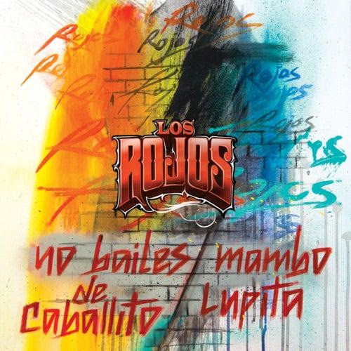 No Bailes De Caballito / Mambo Lupita