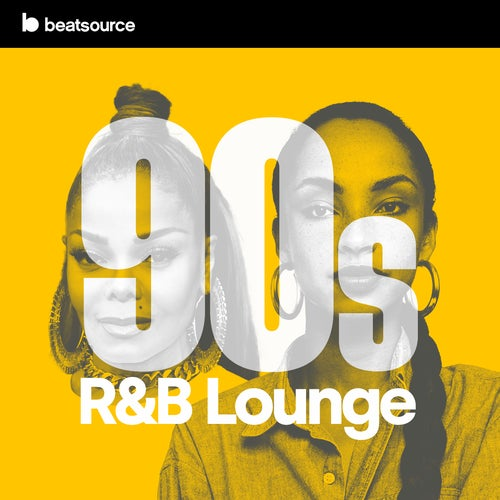90s R&B Lounge playlist