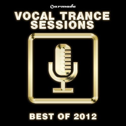 Armada Vocal Trance Sessions - Best Of 2012